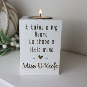 it takes a big heart to shape a little mind, teachers gift